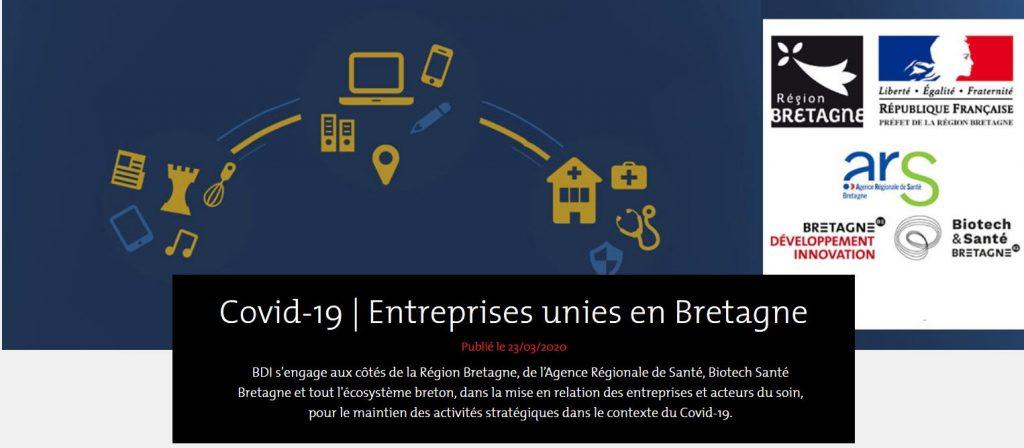 Entreprises unies en Bretagne avec BDI,  la Région Bretagne, l'Agence Régionale de Santé, Biotech Santé Bretagne et tout l'écosystème breton, dans la mise en relation des entreprises et acteurs du soin, pour le maintien des activités stratégiques dans le contexte du Covid-19.