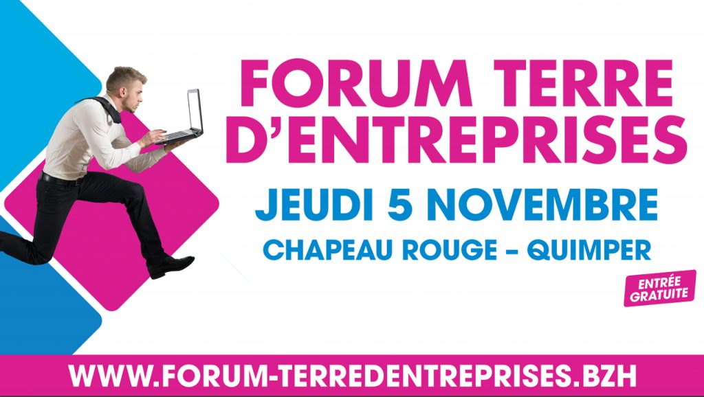 Le Forum Terre d'entreprises est un événement économique incontournable en Finistère. Il revient cette année à Quimper, le jeudi 05 novembre 2020, au Centre des Congrès du Chapeau Rouge.  Forum Terres d'Entreprises : création-reprise d'entreprise, recrutement et formations : une journée pour s'informer et concrétiser son projet à Quimper le 5/11/2020