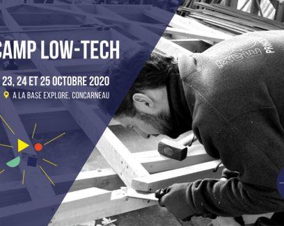 CAMP LOW-TECH pour les porteurs de projets, fond Explore, Concarneau, octobre 2020