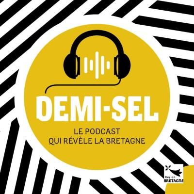 Demi-sel le podcast de la Région Bretagne sur le bien manger
