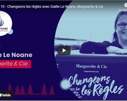 Gaële Le Noane, talent de Quimper Cornouaille, fondatrice de Marguerite & Cie dans le podcast Plein Phare