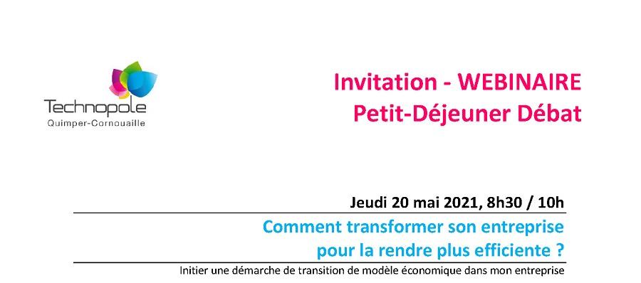 Comment rendre son entreprise plus efficiente [Petit-déjeuner débat organisé par la Technopole Quimper-Cornouaille, 20 mai 2021]
