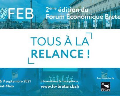 Forum économique breton 2021. Tous à la relance !