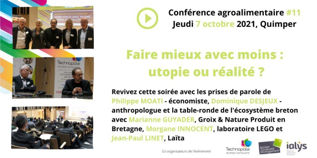 """Replay de la conférence agroalimentaire """"Faire mieux avec moins : utopie ou réalité ?"""" de la Technopole Quimper Cornoauille avec ialys (octobre 2021)"""